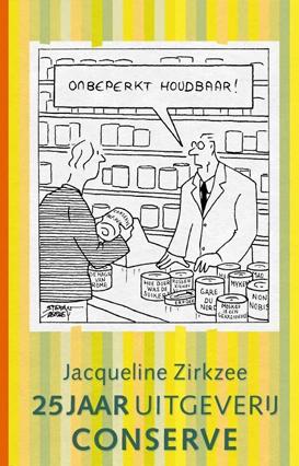 Onbeperkt-houdbaar-25-jaar-uitgeverij-Conserve-Jacqueline-Zirkzee