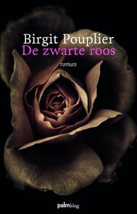 de-zwarte-roos-birgit-pouplier-vertaling-iris-van-bruggen