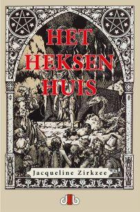 Het-Heksenhuis-roman-Jacqueline-Zirkzee